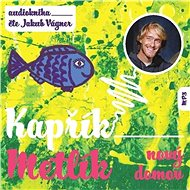 Kapřík Metlík nový domov - Audiokniha MP3
