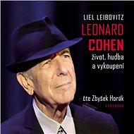 Leonard Cohen. Život, hudba a vykoupení - Audiokniha MP3