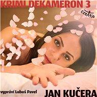 Krimi DEKAMERON 3 - Audiokniha MP3
