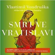 Smrt ve Vratislavi - Audiokniha MP3