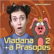 Vladana a Prasopes II