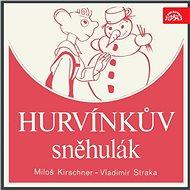 Hurvínkův sněhulák - Audiokniha MP3