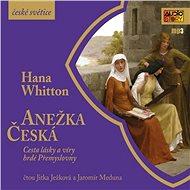 Anežka Česká - Audiokniha MP3