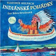 Indiánské pohádky - Audiokniha MP3