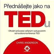 Přednášejte jako na TEDu - Audiokniha MP3
