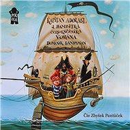 Kapitán Adorabl a bambitka černokněžníka Vorána - Audiokniha MP3