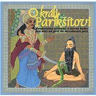 O králi Parikšítovi - Audiokniha MP3