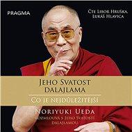 Dalajlama: Co je nejdůležitější - Audiokniha MP3