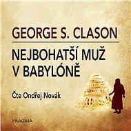 Nejbohatší muž v Babylóně - Audiokniha MP3