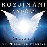 Rozjímání s anděly - Audiokniha MP3