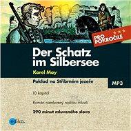 Der Schatz im Silbersee - Audiokniha MP3