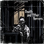 Death and Other Horrors