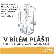 V bílém plášti - Audiokniha MP3