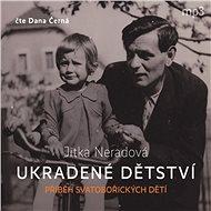 Ukradené dětství - Audiokniha MP3
