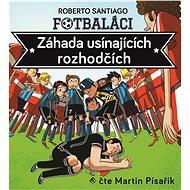 Fotbaláci I. - Záhada usínajících rozhodčích