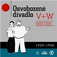 Osvobozené divadlo 1929-1938 - Audiokniha MP3