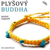 Plyšový Buddha - Audiokniha MP3