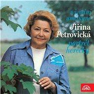 Národní umělkyně Jiřina Petrovická - Portrét herečky - Audiokniha MP3
