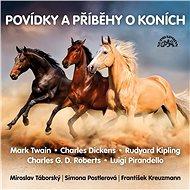 Povídky a příběhy o koních - Audiokniha MP3