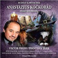 Anastázius Kočkorád: Velký kouzelník