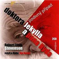 Podivný případ doktora Jekylla a pana Hyda - Audiokniha MP3