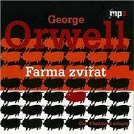 Farma zvířat - Audiokniha MP3