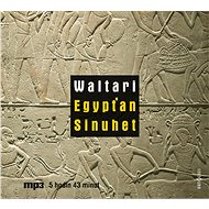Egypťan Sinuhet - Audiokniha MP3