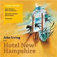 Hotel New Hampshire - Audiokniha MP3