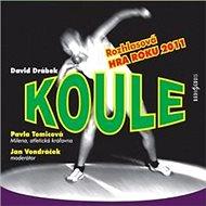 Koule - David Drábek