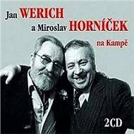 Jan Werich a Miroslav Horníček na Kampě - Miroslav Horníček
