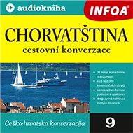 Audiokniha MP3 Chorvatština - cestovní konverzace - Audiokniha MP3