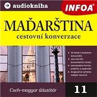 Maďarština - cestovní konverzace - Audiokniha MP3
