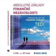 Absolutní základy finanční nezávislosti - Audiokniha MP3