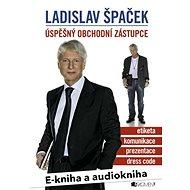 Balíček e-kniha a audiokniha Ladislav Špaček – Úspěšný obchodní zástupce za výhodnou cenu - Audiokniha MP3