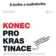 Balíček e-kniha a audiokniha Konec prokrastinace za výhodnou cenu - Petr Ludwig
