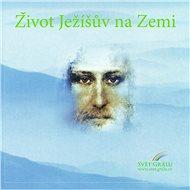 Život Ježíšův na Zemi - Audiokniha MP3