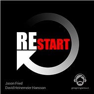 Restart - David Heinemeier Hansson, Jason Fried
