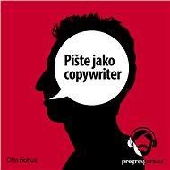 Pište jako copywriter