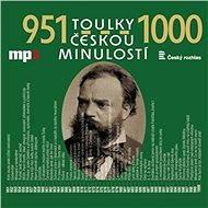 Toulky českou minulostí 951 - 1000 - Audiokniha MP3