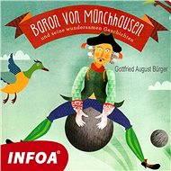 Baron von Münchenhausen und seine wundersamen gerchichten - Audiokniha MP3