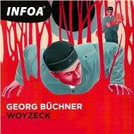 Woyzeck - Audiokniha MP3