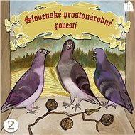 Slovenské prostonárodné povesti dľa P. E. Dobšinského (druhá séria)