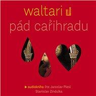 Pád Cařihradu - Audiokniha MP3