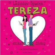 Tereza - Etiketa pro dívky - Audiokniha MP3