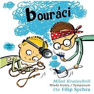 Bouráci - Audiokniha MP3