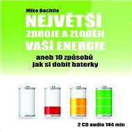 Největší zdroje a zloději vaší energie - Audiokniha MP3