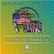 Angličtina pro tebe 3 - Středně pokročilí - Audiokniha MP3