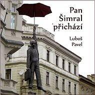 Pan Šimral přichází - Audiokniha MP3