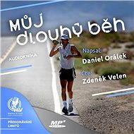 Můj dlouhý běh - Daniel Orálek