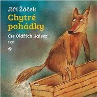 Chytré pohádky - Jiří Žáček